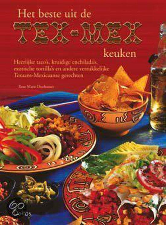 Het Beste Uit De Tex-Mex Keuken - Rosemarie Donhauser |
