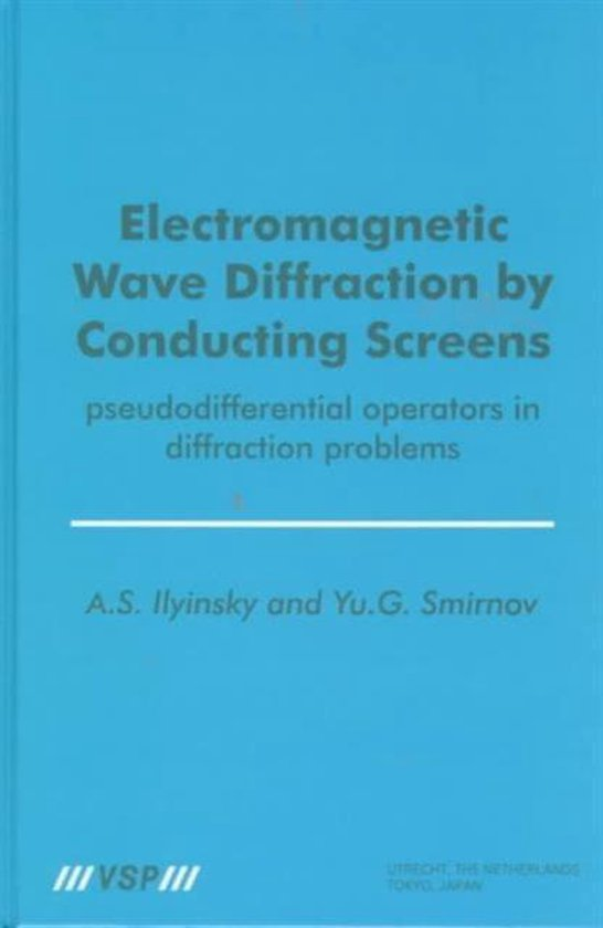 Electromagnetic Wave Diffraction by Conducting Screens pseudodifferential operators in diffraction problems