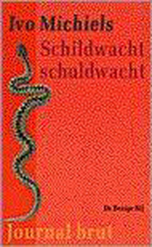 BB-literair Schildwacht schuldwacht - Ivo Michiels | Fthsonline.com