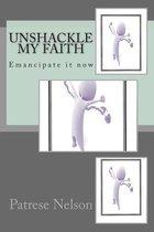 Unshackle My Faith