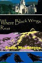Where Black Wings Rest