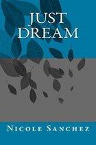 Just Dream