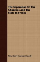 The Separation Of The Churches And The State In France
