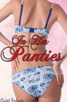 In Her Panties