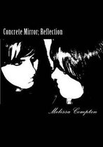 Concrete Mirror