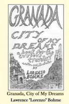Granada, City of My Dreams