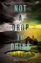 Boek cover Not a Drop to Drink van Mindy Mcginnis