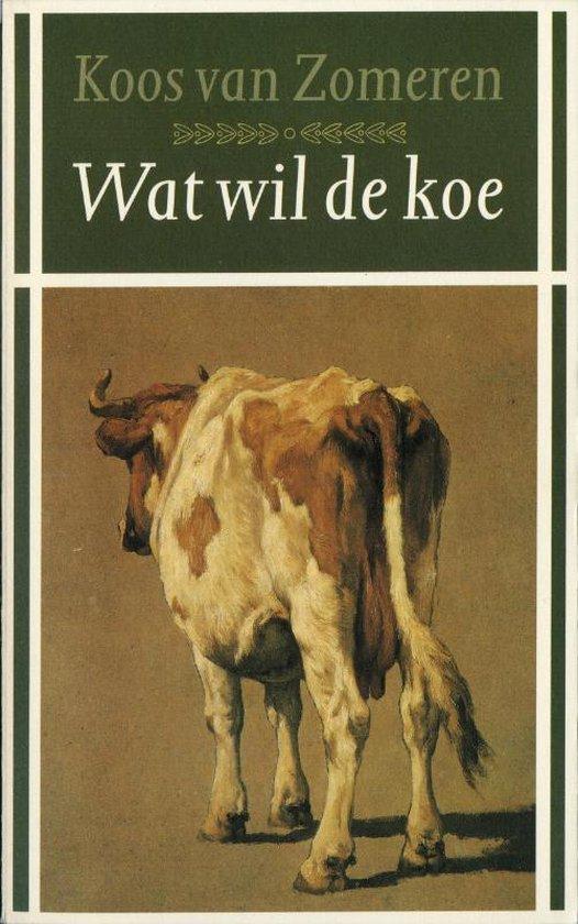 Wat wil de koe - Zomeren  