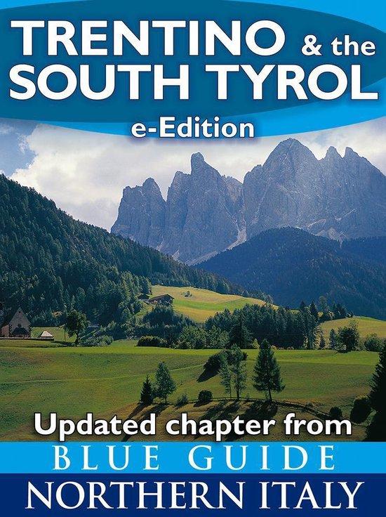 Boek cover Blue Guide Trentino & the South Tyrol with Trento, Bolzano, Rovereto, Merano, Bressanone and the Dolomites van Paul Blanchard (Onbekend)
