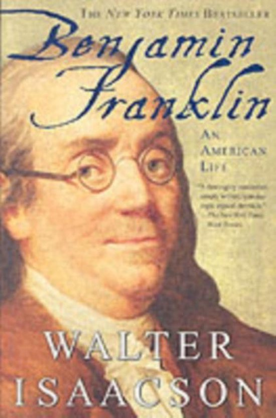 Boek cover Benjamin Franklin van Walter Isaacson (Paperback)