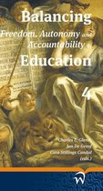 Balancing Freedom, Autonomy and Accountability in Education
