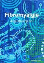 Fibromyalgie, de puntjes op de i
