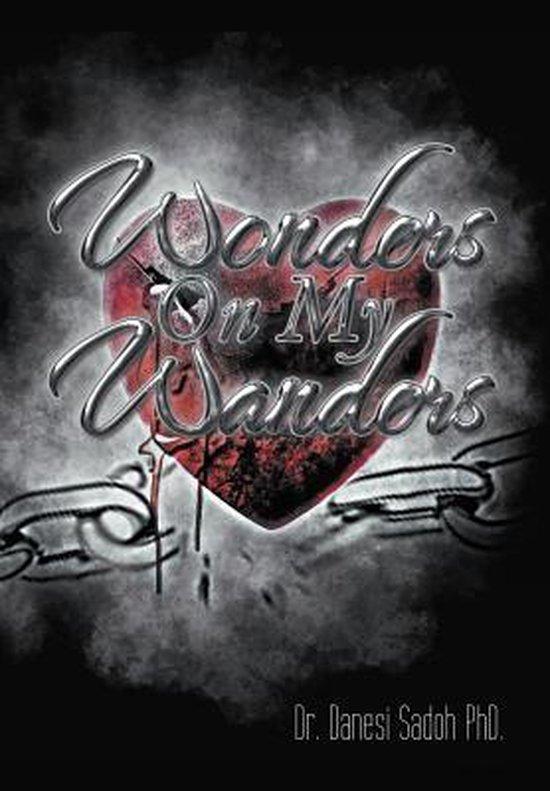 Wonders On My Wanders