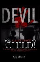 Omslag Devil You Can't Have My Child!