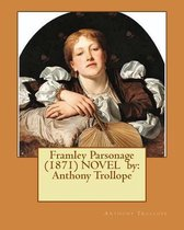 Framley Parsonage (1871) NOVEL by