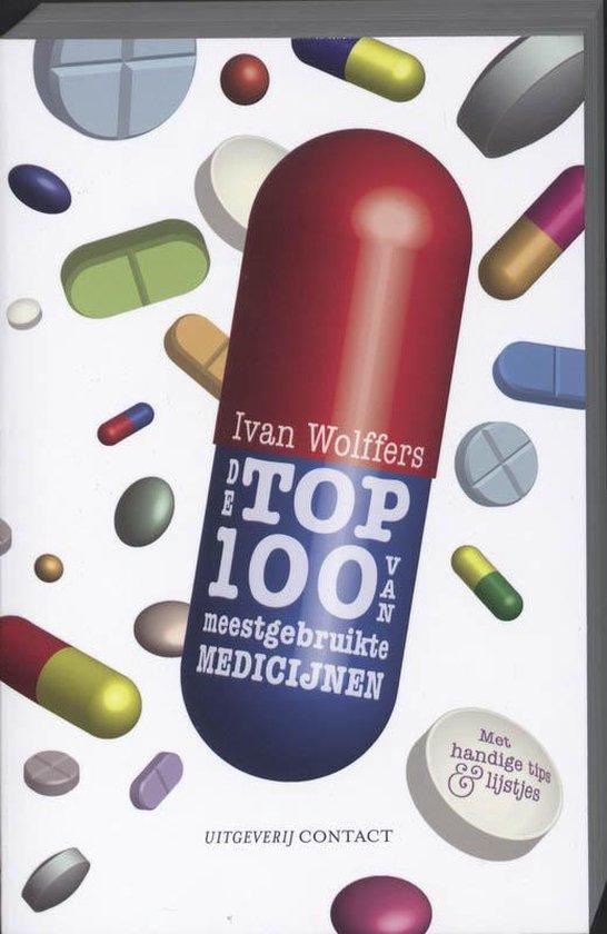 Top 100 van meest gebruikte medicijnen - Ivan Wolffers | Fthsonline.com