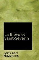 La Bieve Et Saint-Severin