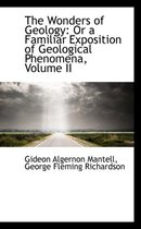 The Wonders of Geology