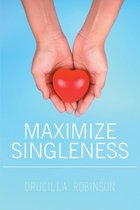 Maximize Singleness