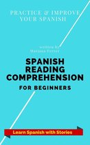 Spanish Reading Comprehension For Beginners