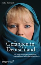 Boek cover Gefangen in Deutschland van Katja Schneidt