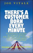 There's a Customer Born Every Minute
