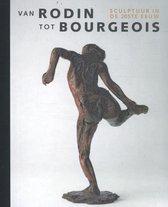 Van Rodin tot Bourgeois. Sculpturen in de 20ste eeuw