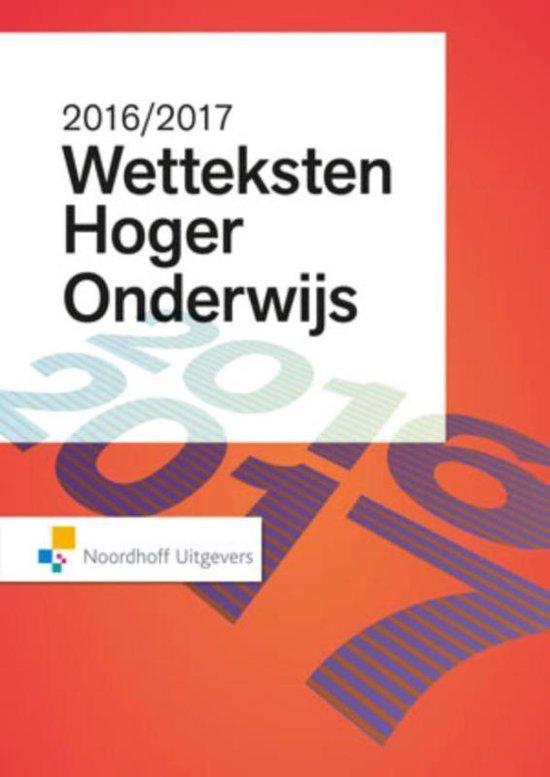 Boek cover Wetteksten Hoger Onderwijs 2016-2017 van Uittenbogaard (Paperback)