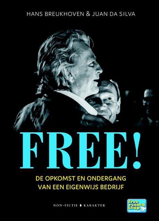 Boek cover Free! van Hans Breukhoven (Hardcover)