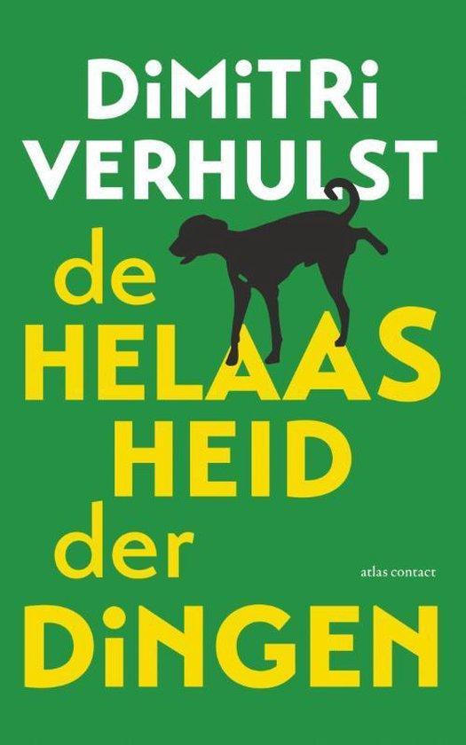 Boek cover De helaasheid der dingen van Dimitri Verhulst (Paperback)