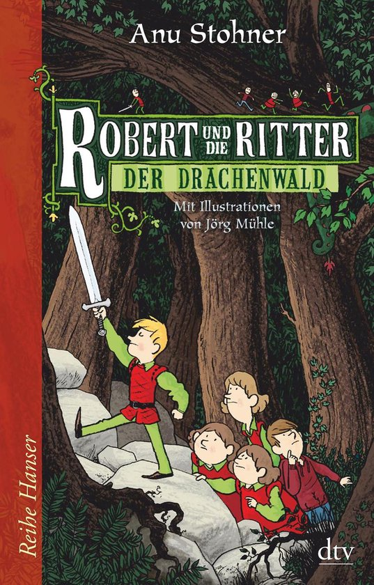 Boek cover Robert und die Ritter, Der Drachenwald van Anu Stohner (Onbekend)
