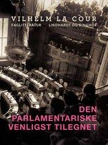 Den parlamentariske venligst tilegnet