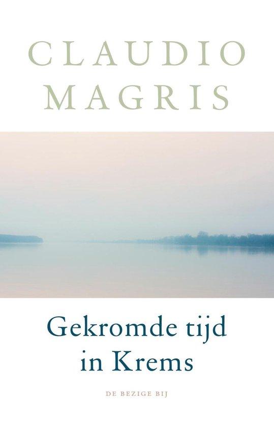 Boek cover Gekromde tijd in Krems van Claudio Magris (Onbekend)