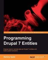 Programming Drupal 7 Entities