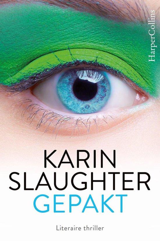 Boek cover Gepakt van Karin Slaughter (Onbekend)