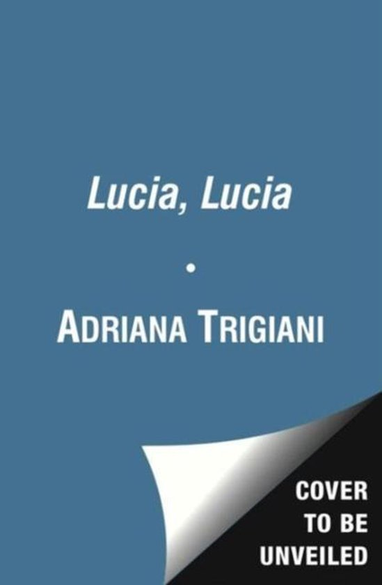 Boek cover Lucia, Lucia van Adriana Trigiani (Paperback)