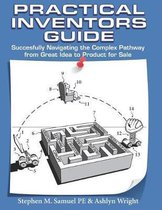 Practical Inventor's Guide
