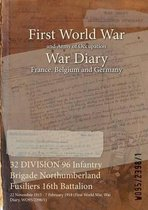 32 DIVISION 96 Infantry Brigade Northumberland Fusiliers 16th Battalion