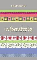 Informitzig - Die Kolumnen
