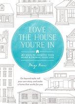 Boek cover Love the House Youre In van Paige Rien