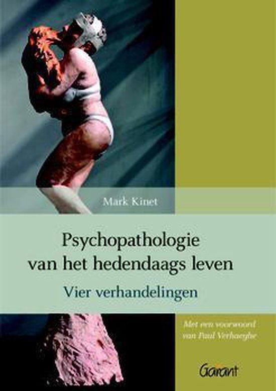 Psychopathologie van het hedendaags leven - Mark Kinet | Fthsonline.com