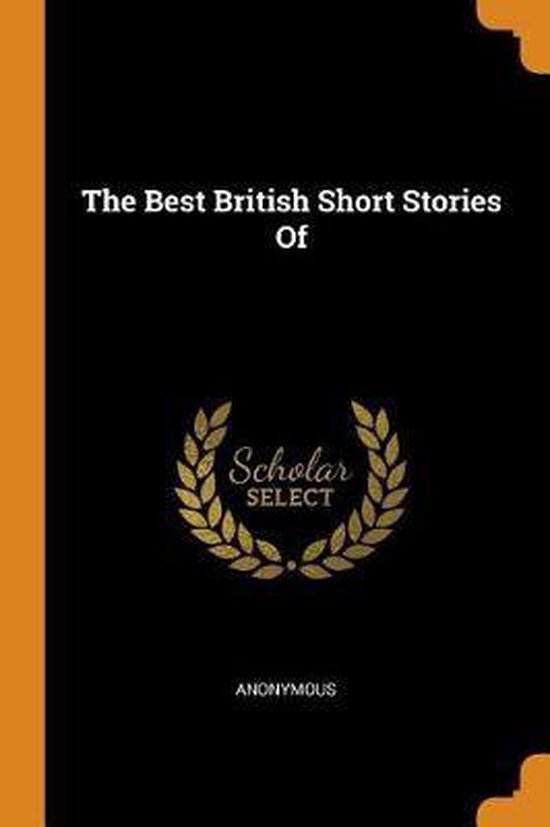The Best British Short Stories Of