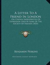 A Letter to a Friend in London