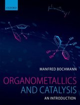 Organometallics and Catalysis