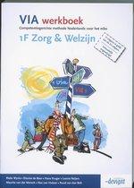VIA werkboek 1F Zorg & Welzijn 1F Zorg & Welzijn