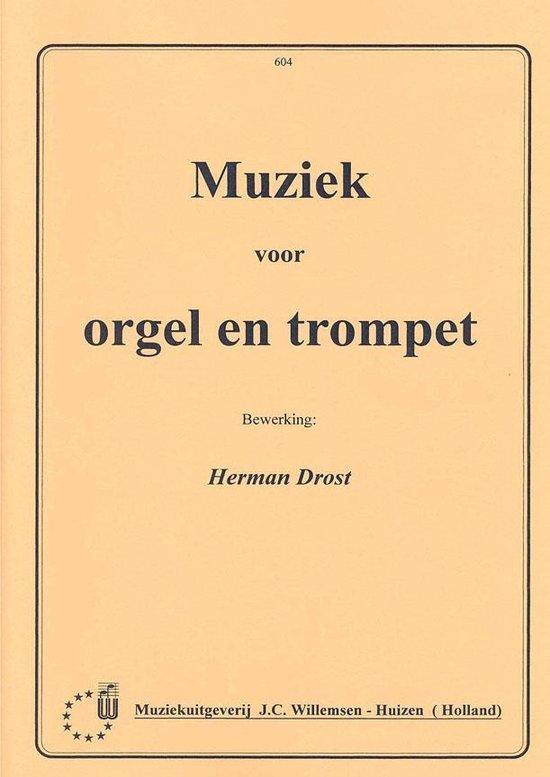Muziek Voor Orgel & Trompet - Herman Drost  