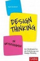 Design Thinking im Unternehmen