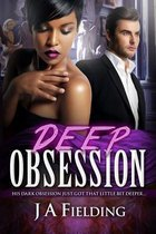 Deep Obsession