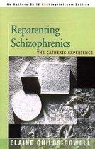 Omslag Reparenting Schizophrenics