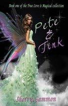 Pete & Tink